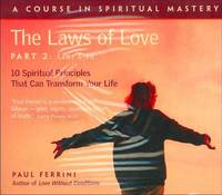 Laws of Love: 10 Spiritual Practices...