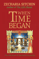 When Time Began: The Fifth Book of ...