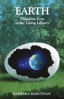 Earth: Pleiadian Keys to the Living...