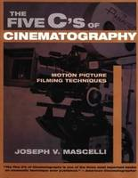 The Five C's of Cinematography: ...
