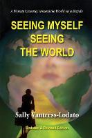 Seeing Myself Seeing the World: A...