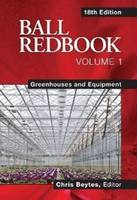 Ball Redbook: v. 1: Greenhouses &...