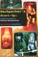 Backpacker's Start-Up: A Beginner's...