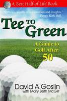 Tee to Green: A Guide to Golf After 50