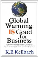 Global Warming is Good for Business:...
