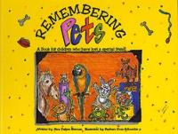 Remembering Pets: A Book for Children...