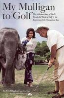 My Mulligan to Golf: The Hilarious...