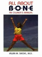 All about Bones: An Owner's Manual