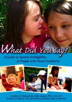 What Did You Say?: A Guide to Speech...