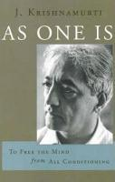 As One is: To Free the Mind from All...