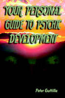 Your Personal Guide To Psychic...