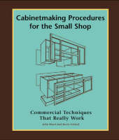 Cabinetmaking Procedures for the ...