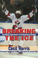 Breaking the Ice: The Black ...