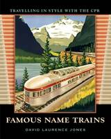 Famous Name Trains: Travelling in...