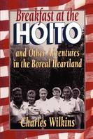 Breakfast at the Hoito: And Other...