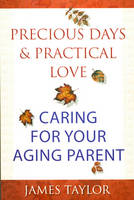 Precious Days and Practical Love:...