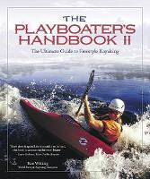 The Playboater's Handbook II: The...