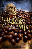 Bridge Mix: Chocolate-covered...