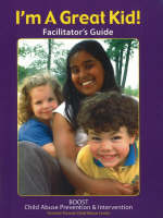 I'm a Great Kid! Facilitator's Guide:...