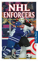 NHL Enforcers: The Rough and Tough...