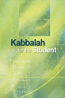 Kabbalah for the Student: Selected...