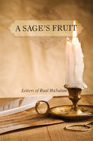 Sage's Fruit: Letters of Baal HaSulam