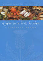 A Year in a Scots Kitchen