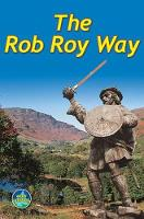 The Rob Roy Way: From Drymen to...