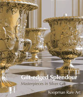 Gilt-edged Splendour: Masterpieces in...