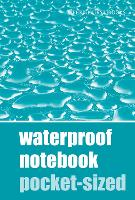 Waterproof Notebook - Pocket Sized