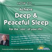 "How to Achieve Deep and Peaceful Sleep: For the ""Rest"" of Your Life"
