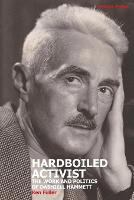Hardboiled Activist: The Work and...
