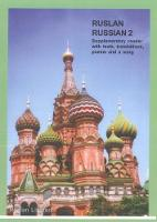 Ruslan Russian - Level 2 - supplementary reader with texts, translations, poems and songs