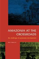 Amazonia at the Crossroads: The...