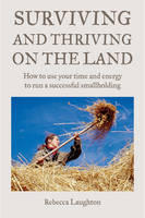 Surviving and Thriving on the Land:...