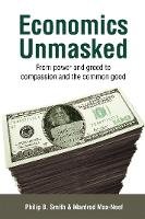 Economics Unmasked: From Power and...