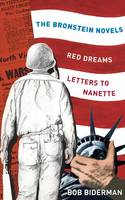 The Bronstein Novels: Red Dreams and...