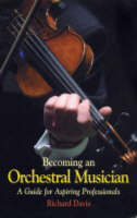 Becoming an Orchestral Musician: A Guide for Aspiring Professionals