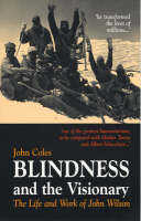 Blindness and the Visionary: The Life...