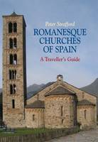 Romanesque Churches of Spain: A...