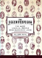 The Eccentropedia: The Most Unusual...