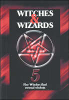 Witches and Wizards: Five Witches ...