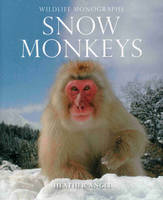 Snow Monkeys: The Gentle Giants of ...