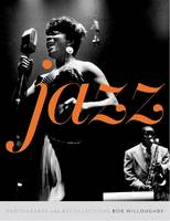 Jazz: Photographs and Recollections