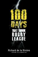 100 Days That Shook Rugby League: 2017
