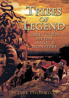 Tribes of Legend: Fantasy, Myths,...