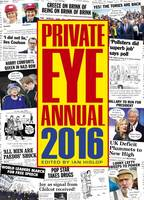 Private Eye Annual: 2016