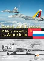 Soviet and Russian Military Aircraft...