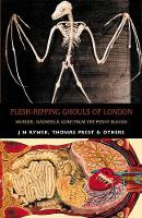 Flesh-Ripping Ghouls of London:...
