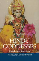 Hindu Goddesses: Beliefs and Practices
